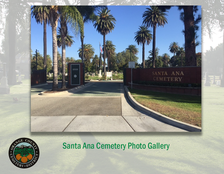 Welcome to Santa Ana Cemetery